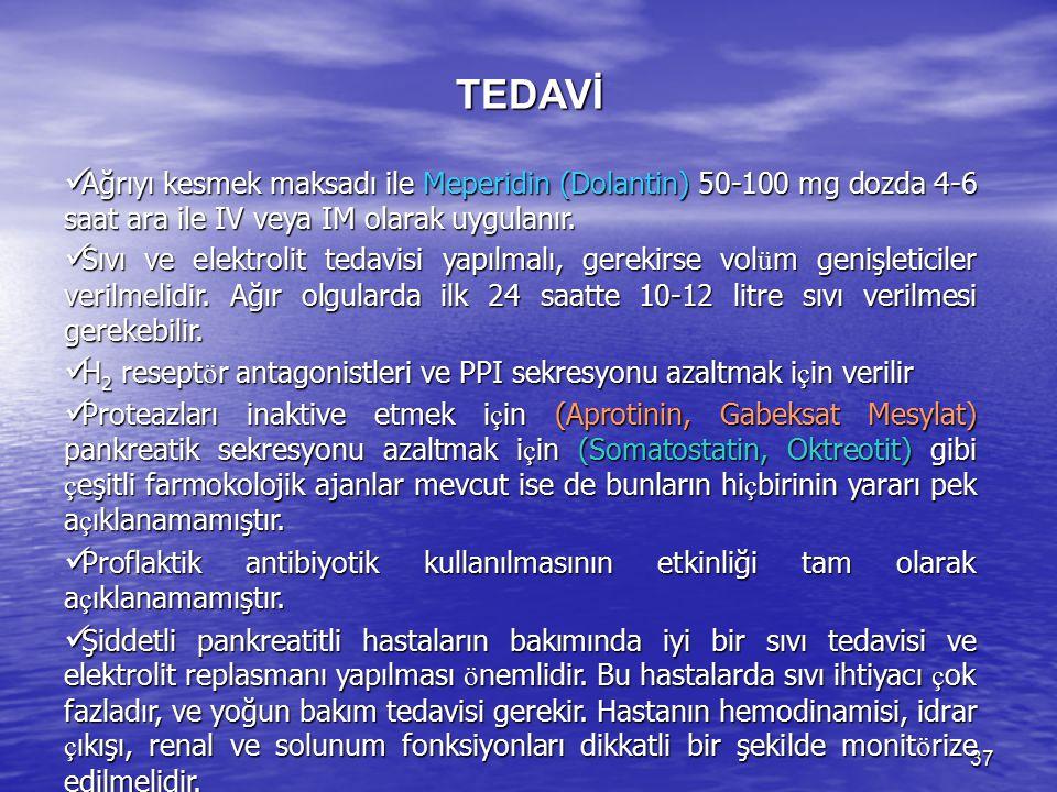 TEDAVİ Ağrıyı kesmek maksadı ile Meperidin (Dolantin) 50-100 mg dozda 4-6 saat ara ile IV veya IM olarak uygulanır.