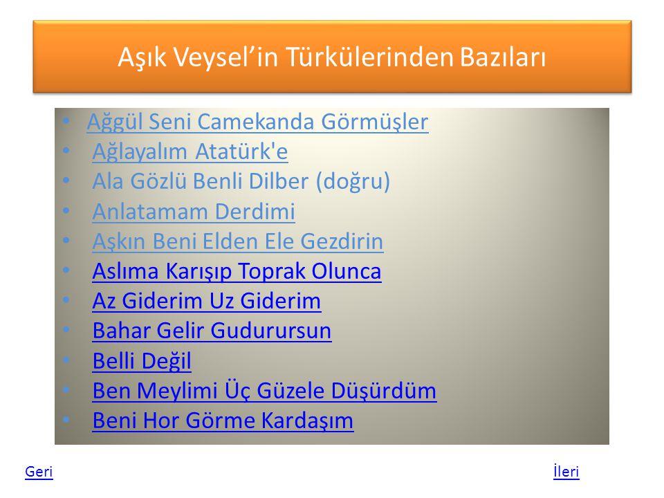 Aşık Veysel'in Türkülerinden Bazıları