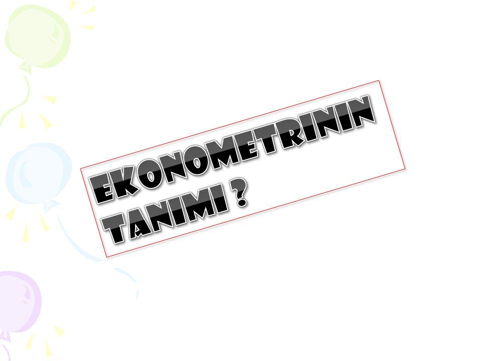 Ekonometrinin tanımı