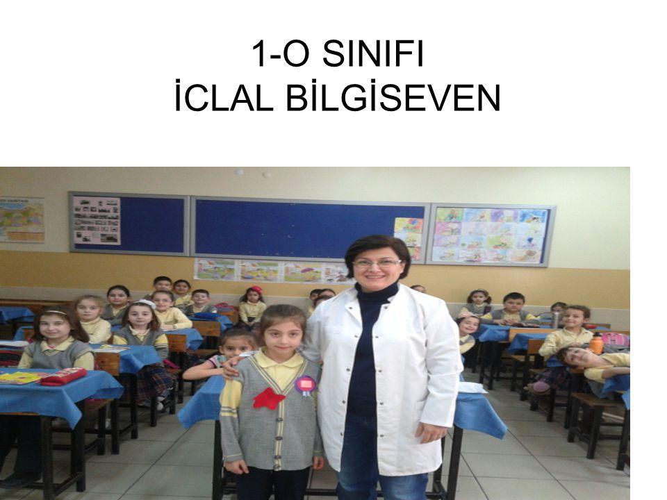 1-O SINIFI İCLAL BİLGİSEVEN
