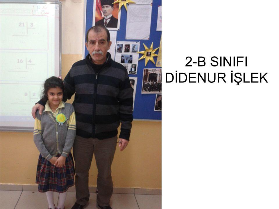 2-B SINIFI DİDENUR İŞLEK