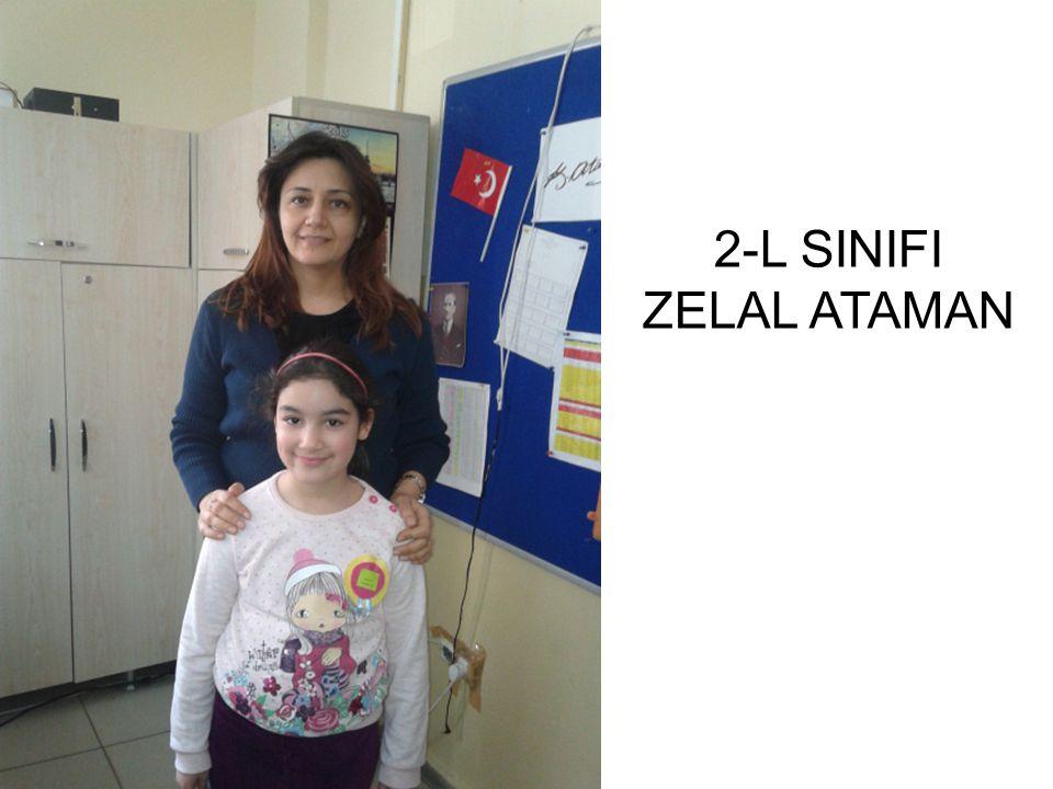 2-L SINIFI ZELAL ATAMAN