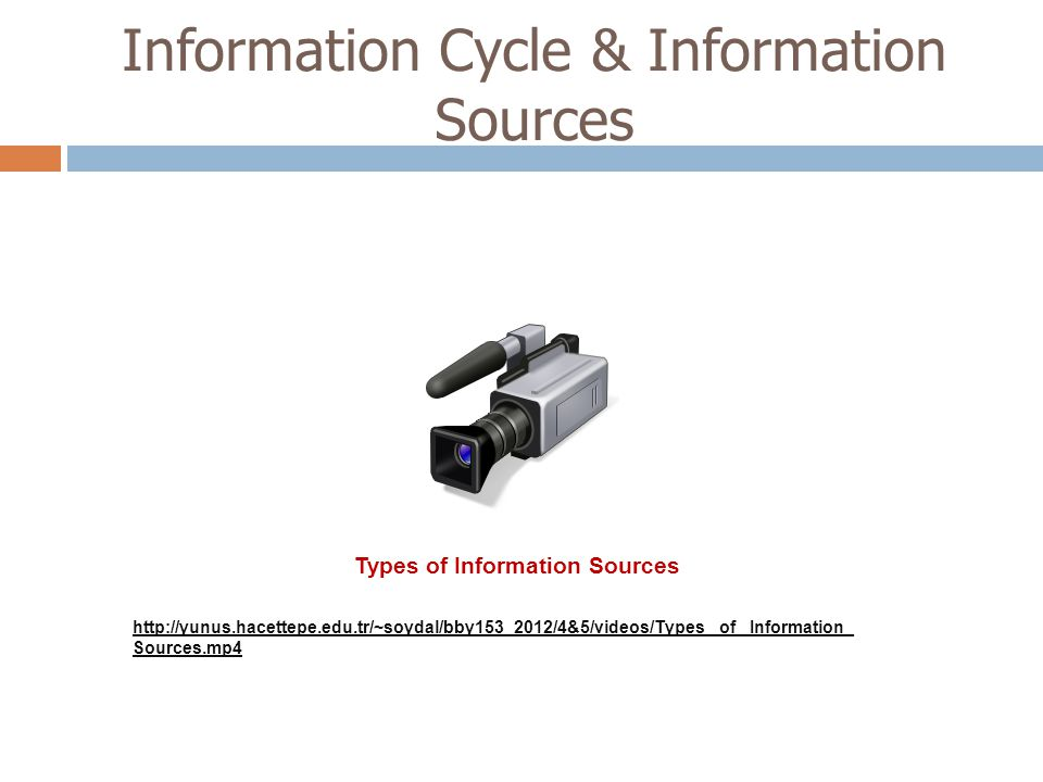 Information Cycle & Information Sources