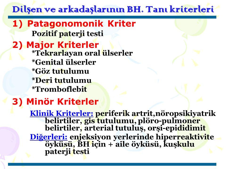 Dilşen ve arkadaşlarının BH. Tanı kriterleri