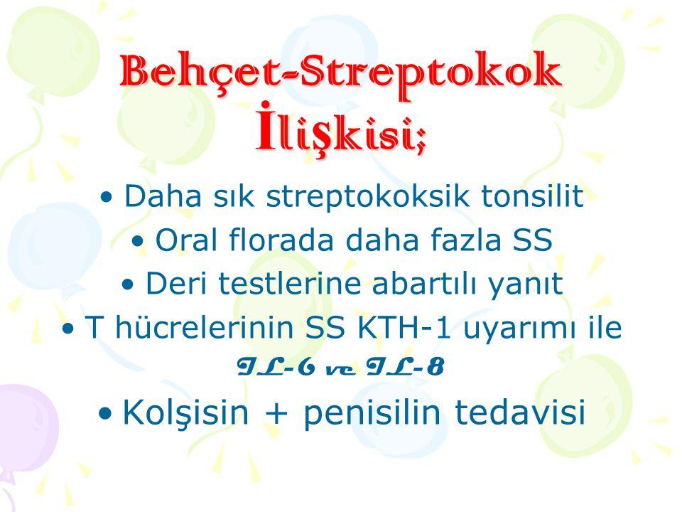 Behçet-Streptokok İlişkisi;