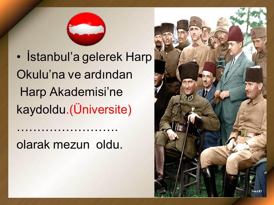 İstanbul'a gelerek Harp