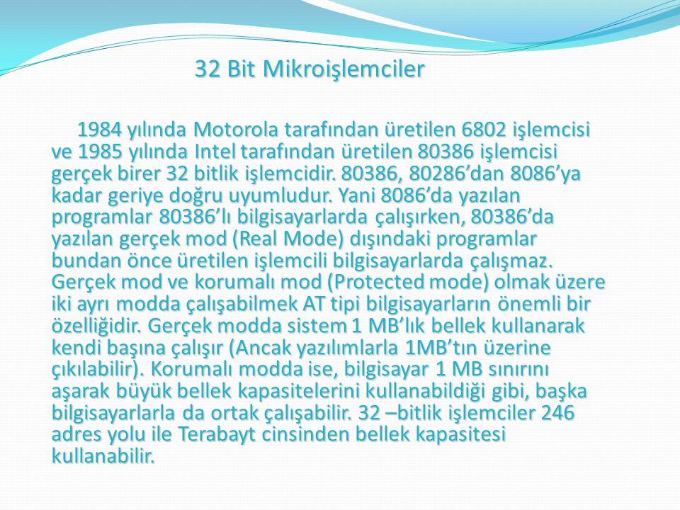 32 Bit Mikroişlemciler