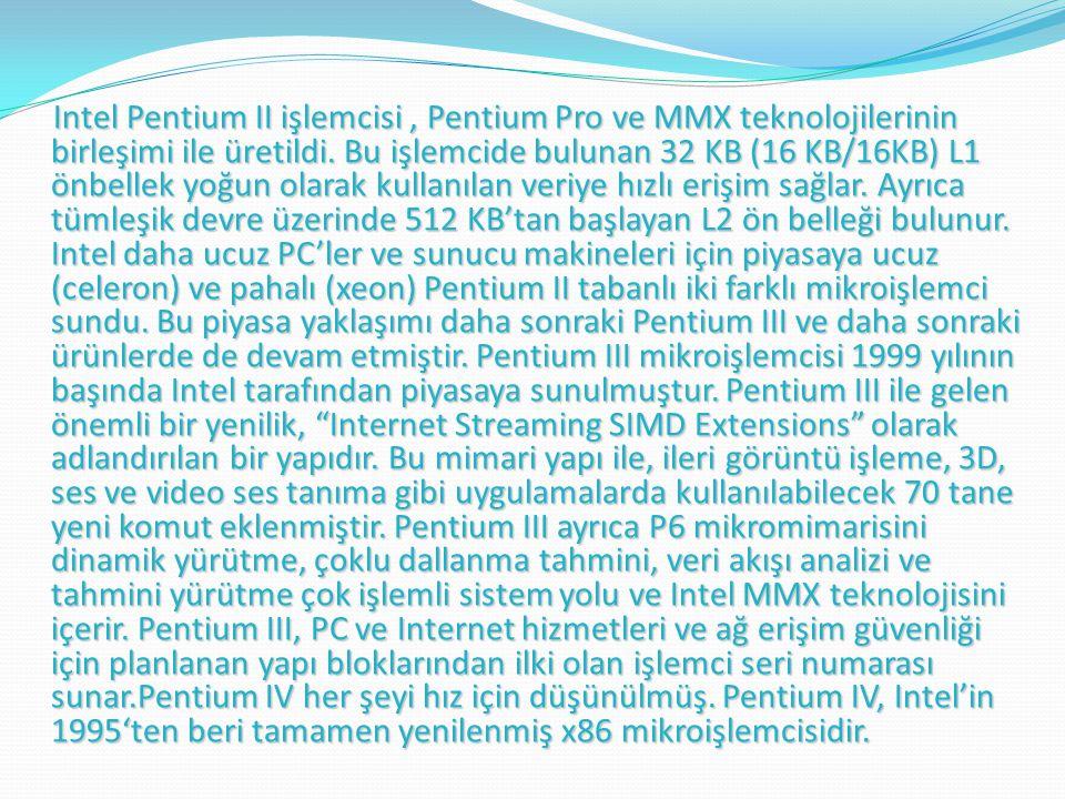 Intel Pentium II işlemcisi , Pentium Pro ve MMX teknolojilerinin birleşimi ile üretildi.
