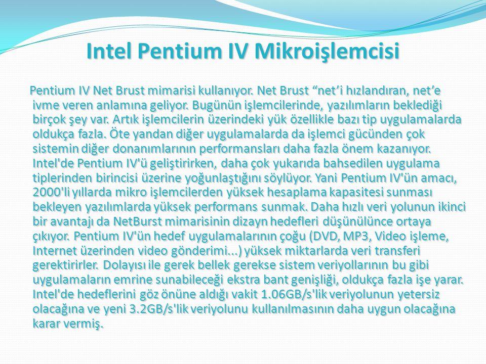 Intel Pentium IV Mikroişlemcisi