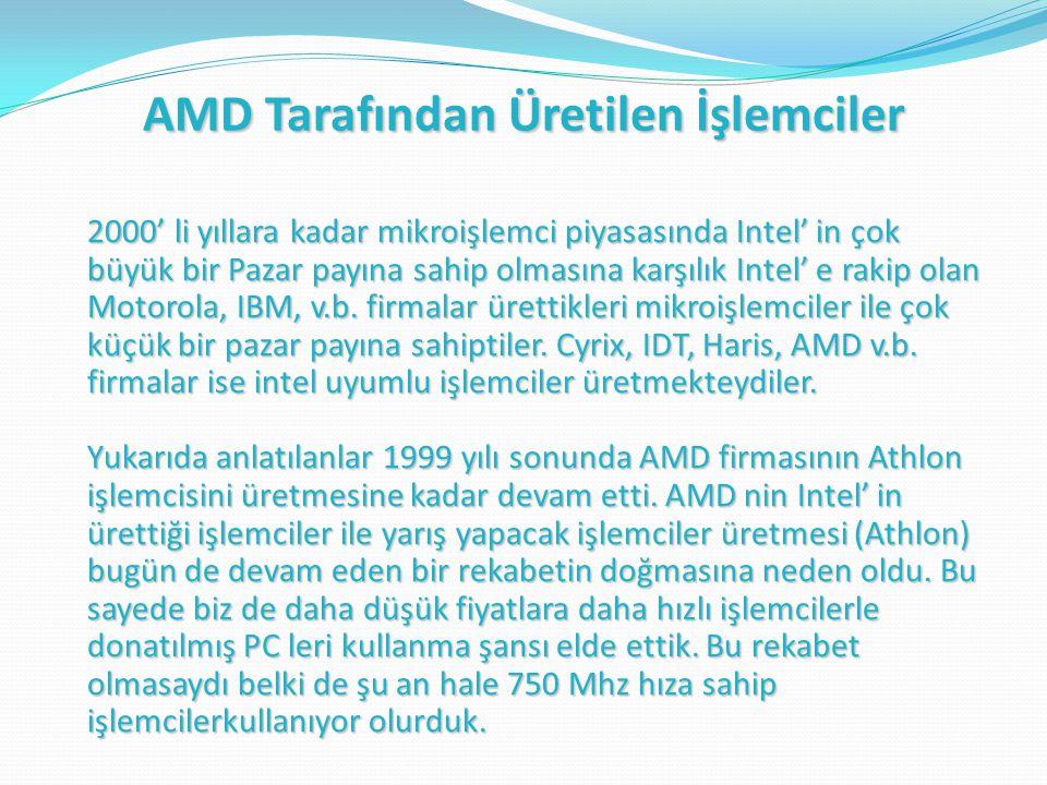 AMD Tarafından Üretilen İşlemciler