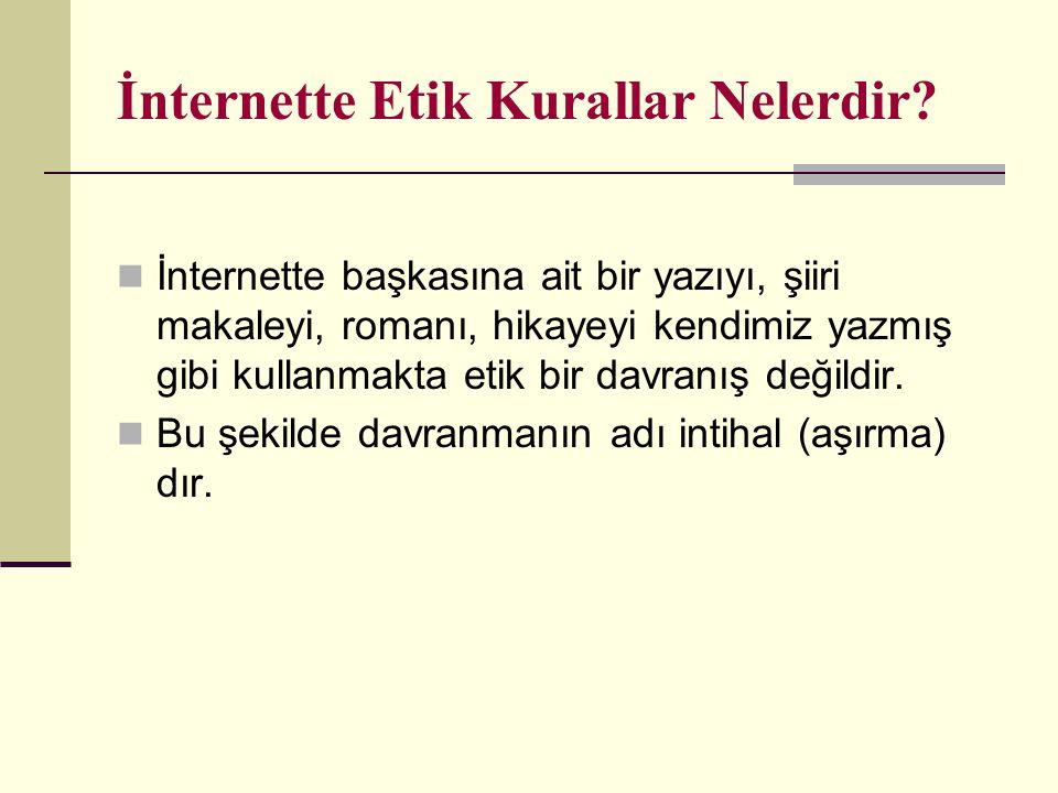 İnternette Etik Kurallar Nelerdir