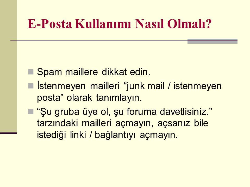 E-Posta Kullanımı Nasıl Olmalı