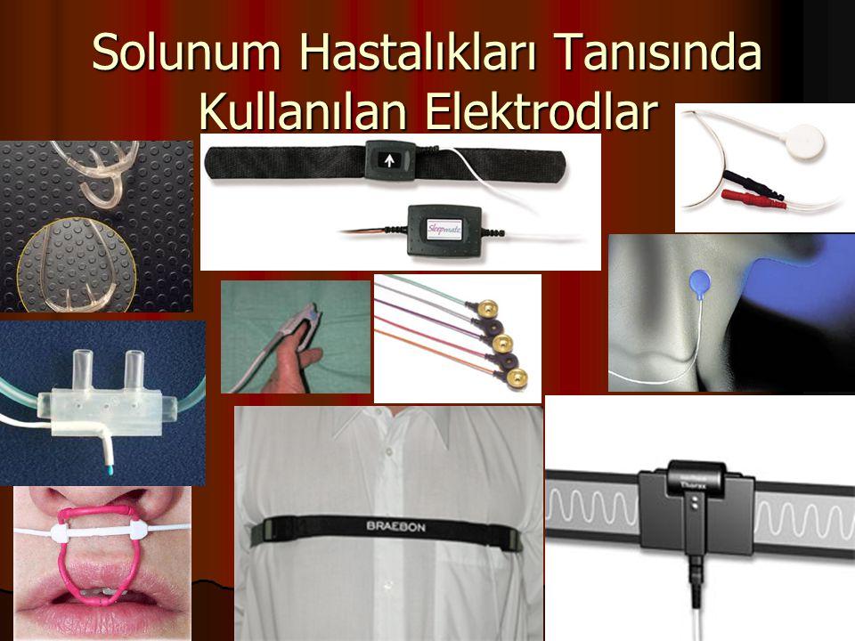 Solunum Hastalıkları Tanısında Kullanılan Elektrodlar
