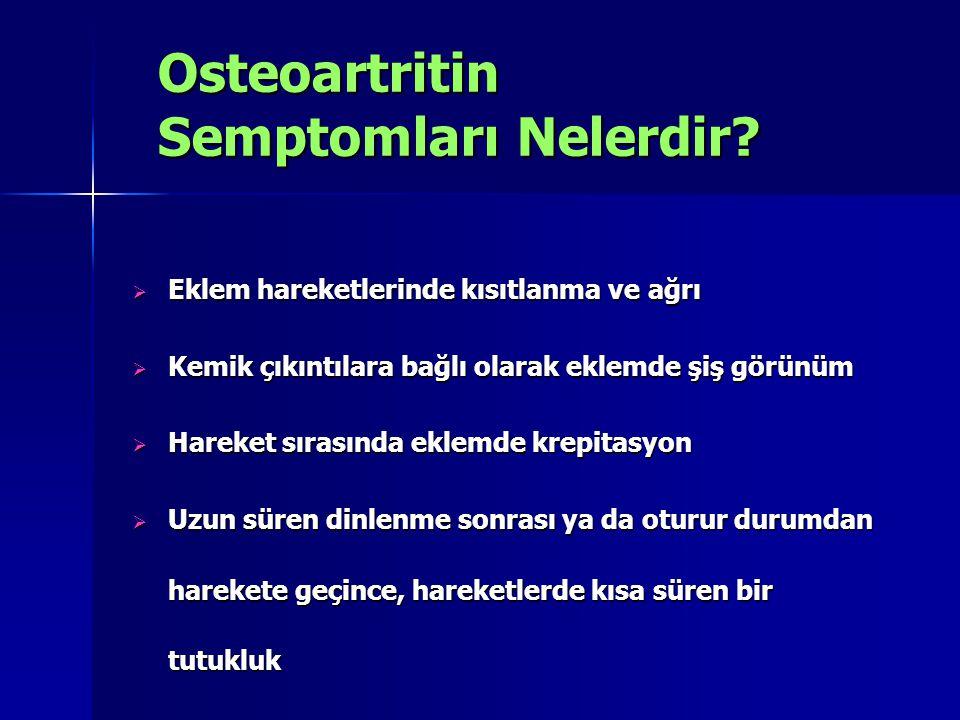 Osteoartritin Semptomları Nelerdir