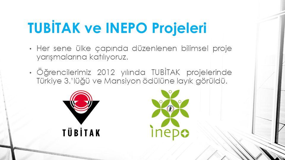 TUBİTAK ve INEPO Projeleri