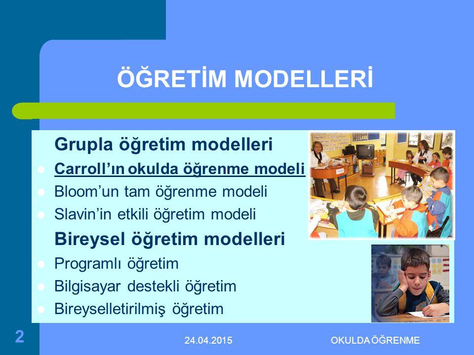 ÖĞRETİM MODELLERİ Grupla öğretim modelleri
