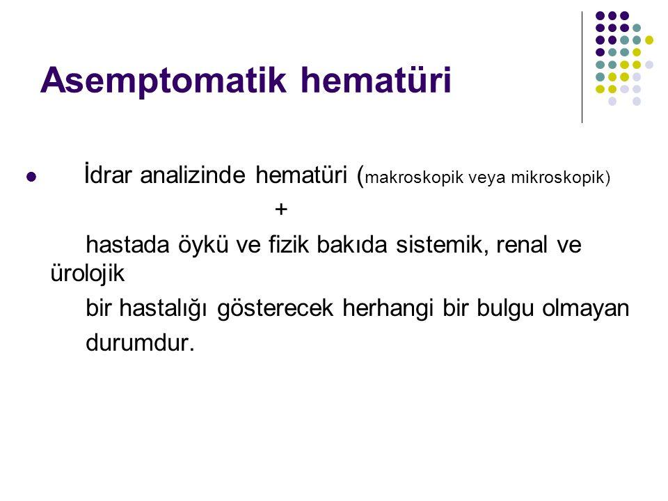 Asemptomatik hematüri