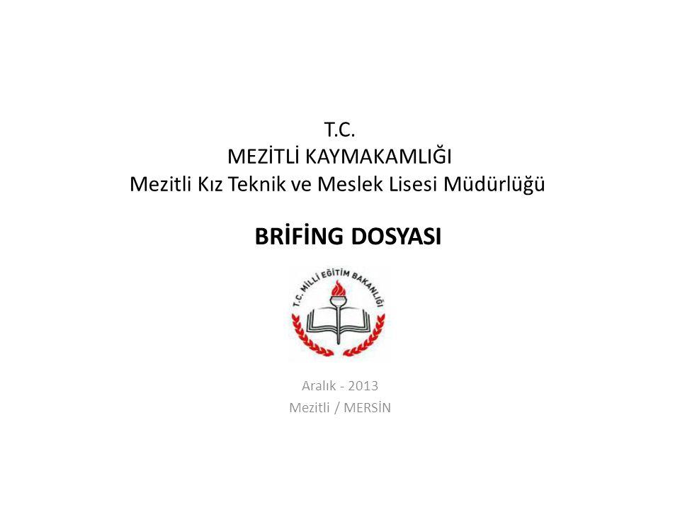 Aralık - 2013 Mezitli / MERSİN