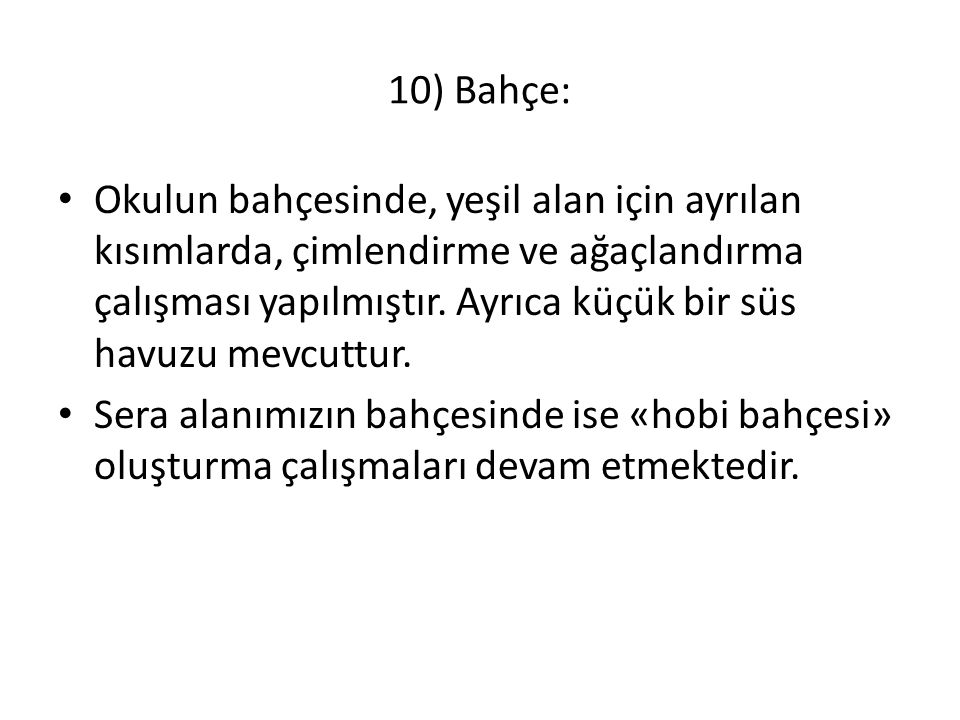 10) Bahçe: