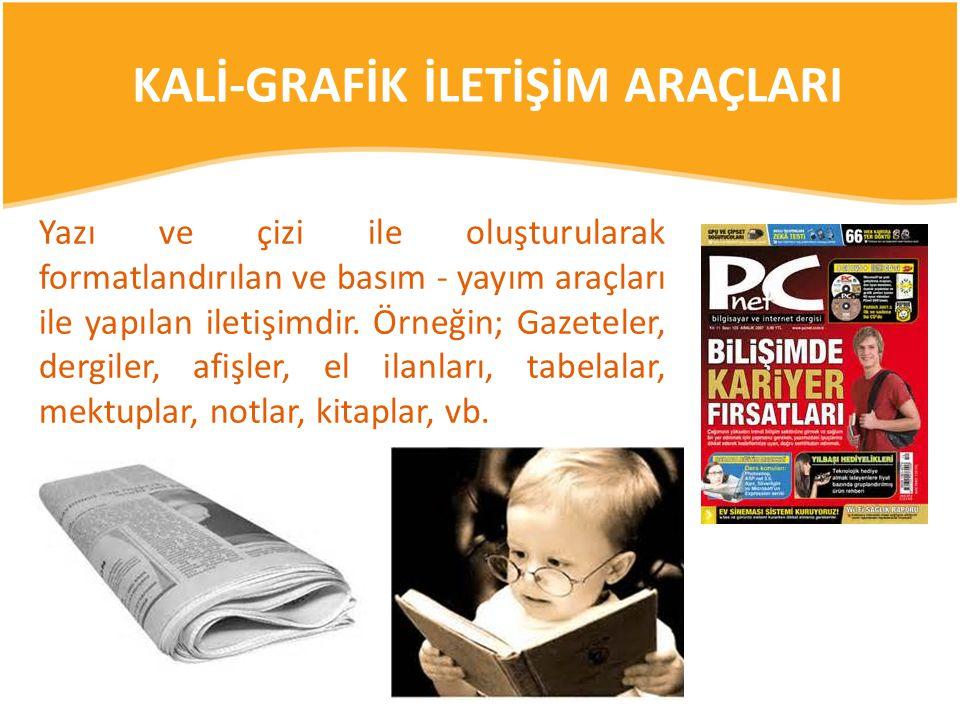 KALİ-GRAFİK İLETİŞİM ARAÇLARI