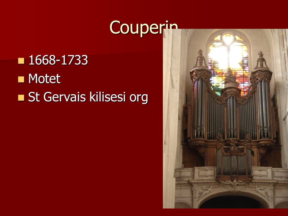 Couperin 1668-1733 Motet St Gervais kilisesi org