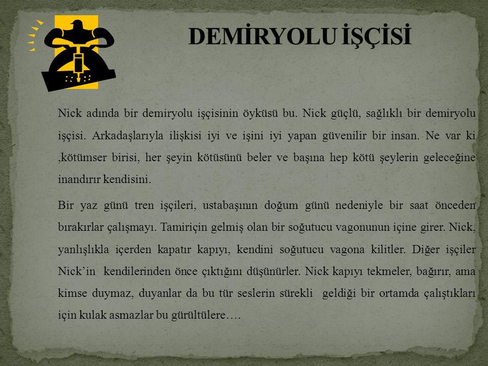 DEMİRYOLU İŞÇİSİ