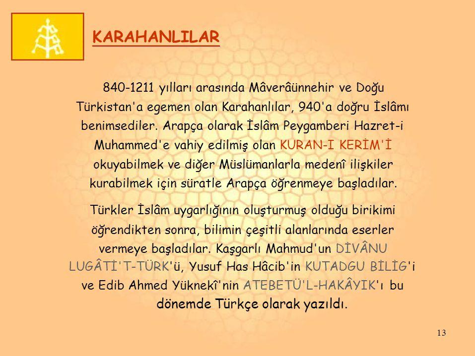 KARAHANLILAR 840-1211 yılları arasında Mâverâünnehir ve Doğu