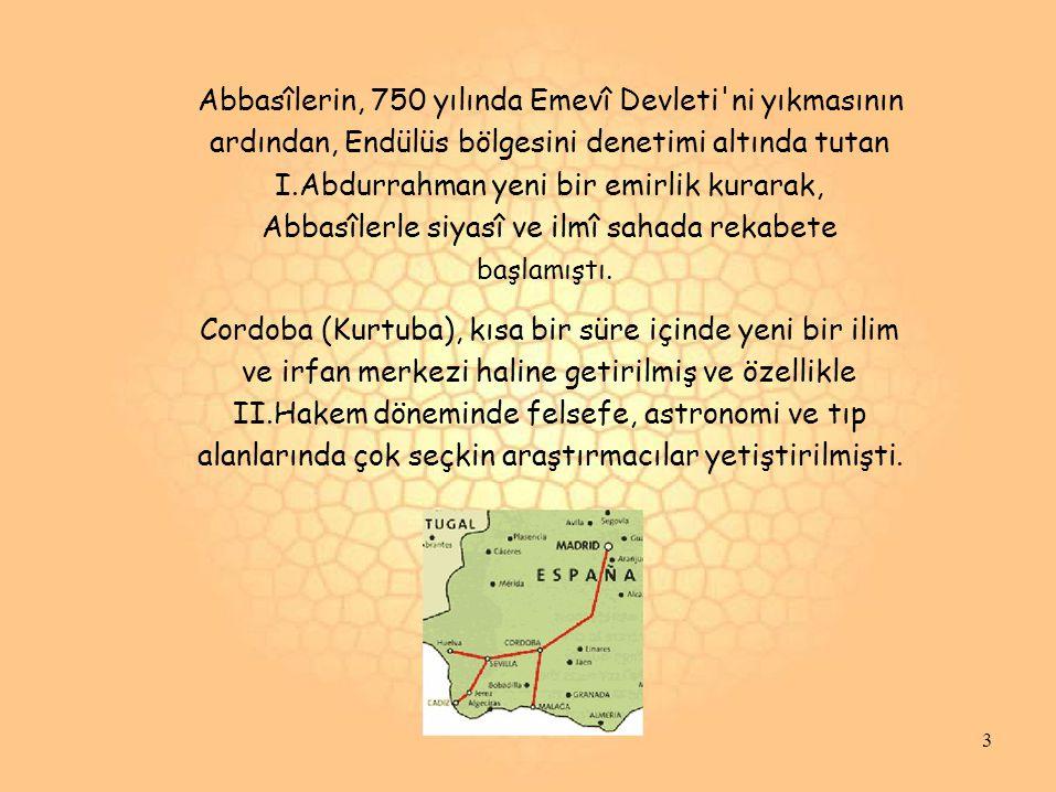 Abbasîlerin, 750 yılında Emevî Devleti ni yıkmasının