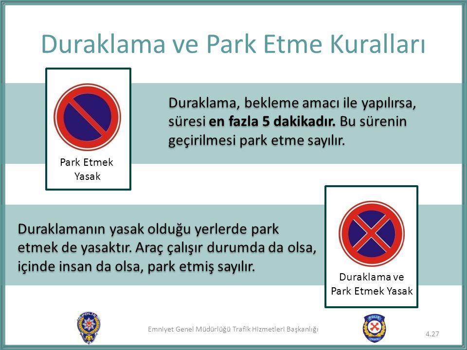 Duraklama ve Park Etme Kuralları