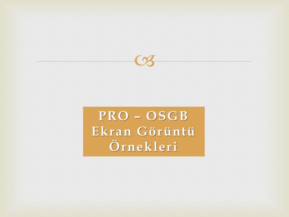 PRO – OSGB Ekran Görüntü Örnekleri