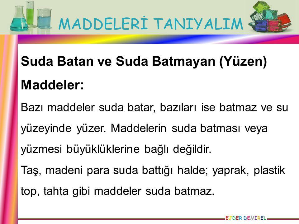 Suda Batan ve Suda Batmayan (Yüzen) Maddeler: