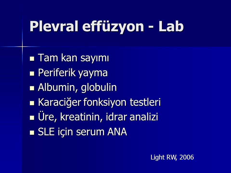 Plevral effüzyon - Lab Tam kan sayımı Periferik yayma