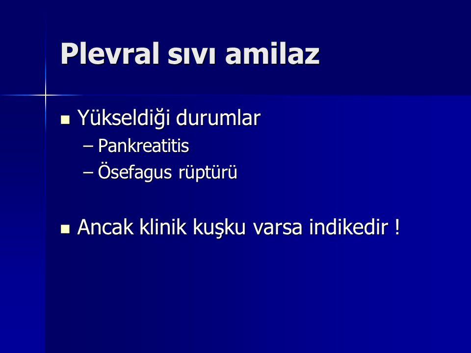 Plevral sıvı amilaz Yükseldiği durumlar