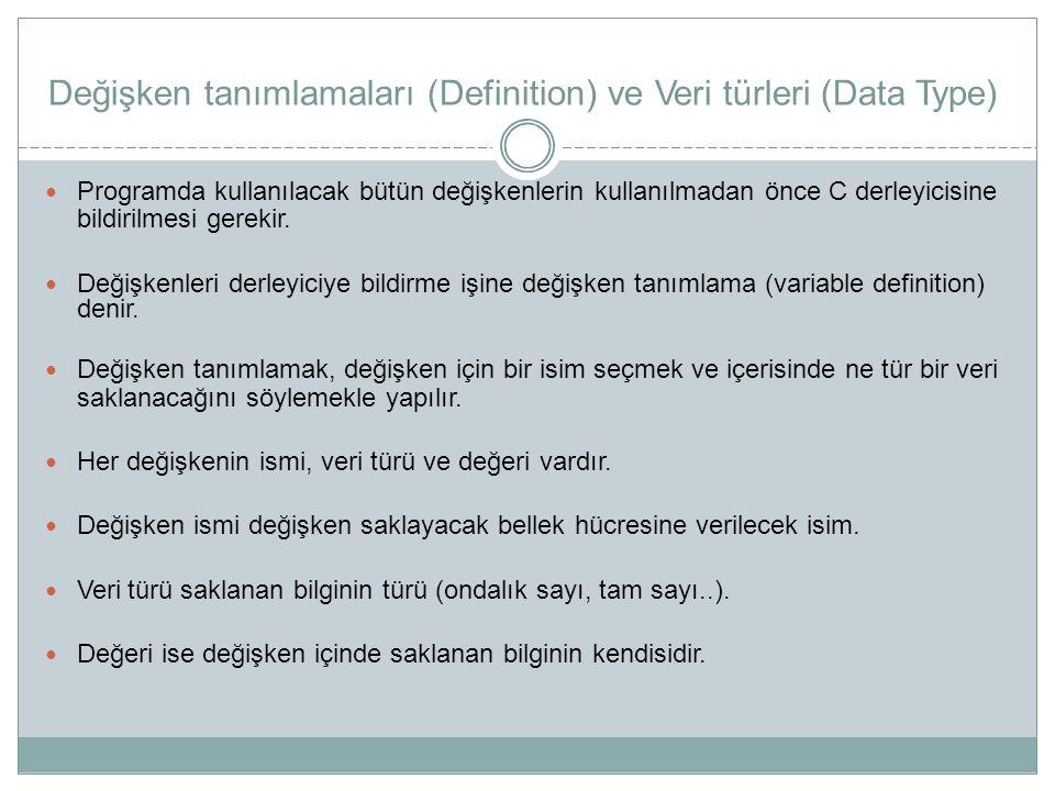 Değişken tanımlamaları (Definition) ve Veri türleri (Data Type)