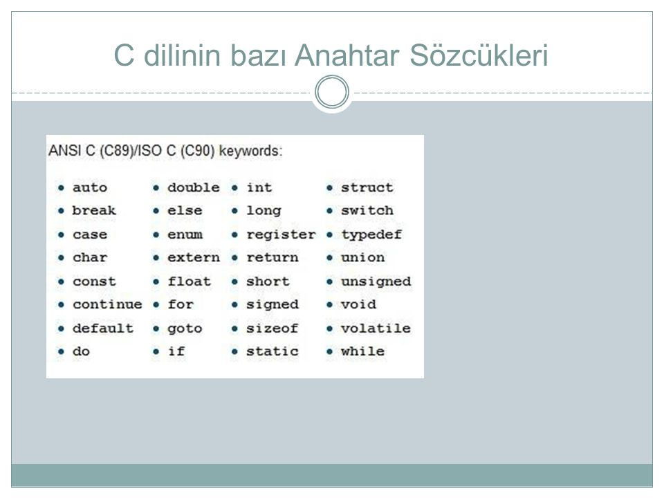 C dilinin bazı Anahtar Sözcükleri