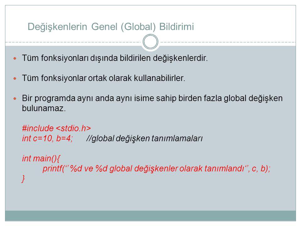 Değişkenlerin Genel (Global) Bildirimi