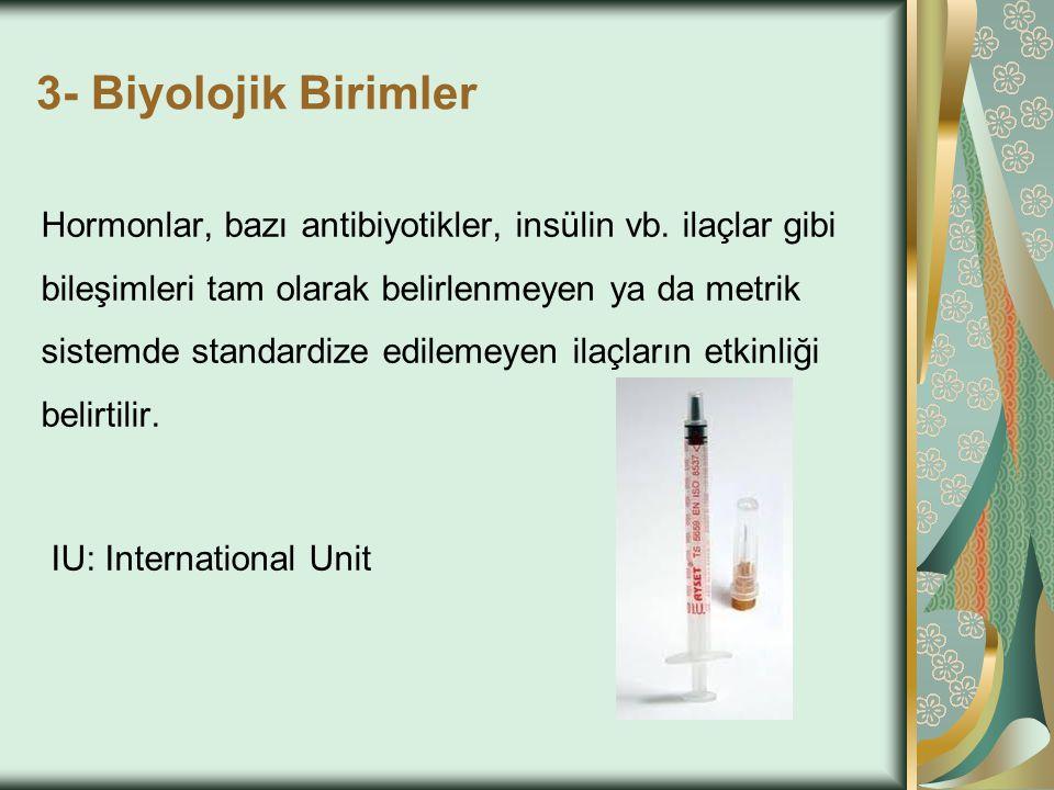3- Biyolojik Birimler