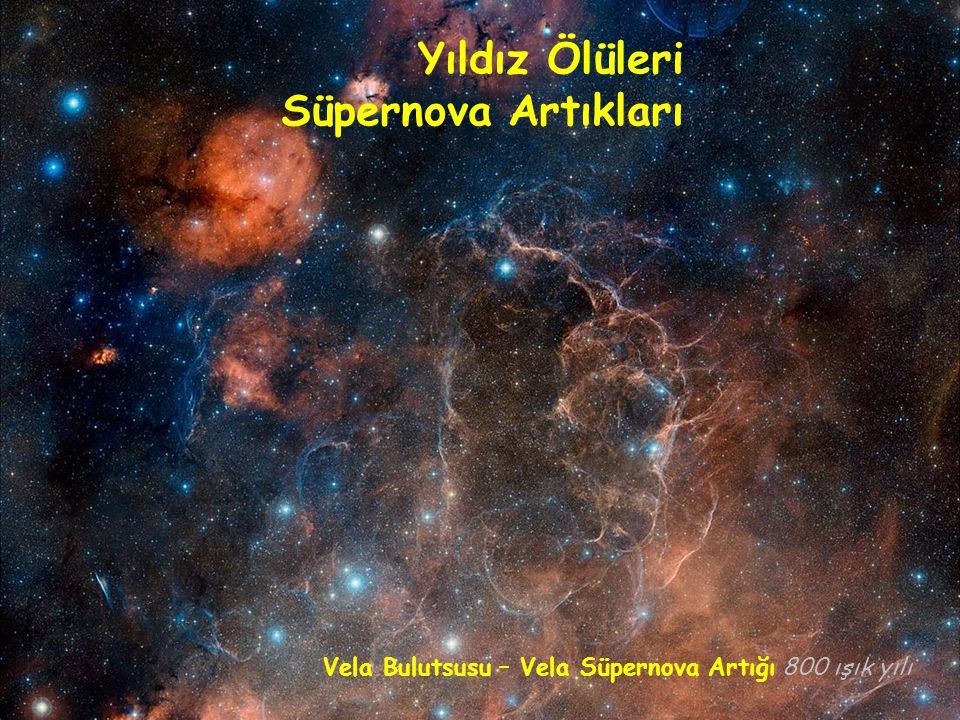 Yıldız Ölüleri Süpernova Artıkları