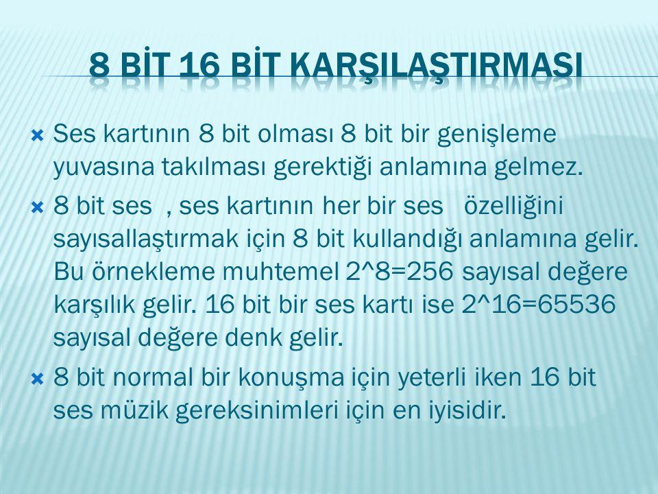 8 BİT 16 BİT KARŞILAŞTIRMASI