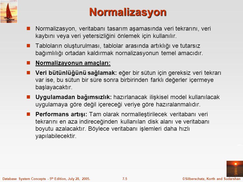 Normalizasyon Normalizasyon, veritabanı tasarım aşamasında veri tekrarını, veri kaybını veya veri yetersizliğini önlemek için kullanılır.