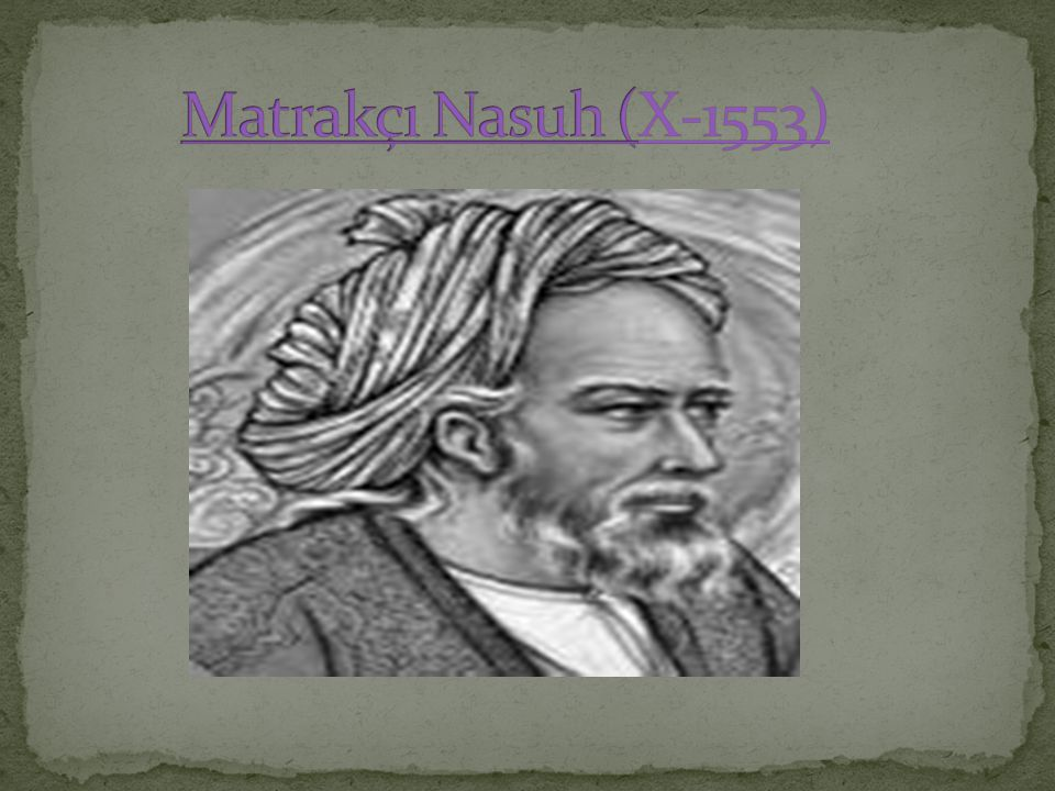 Matrakçı Nasuh (X-1553)
