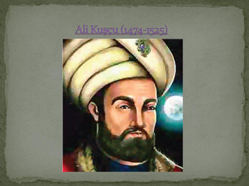 Ali Kuşçu (1474-1525)