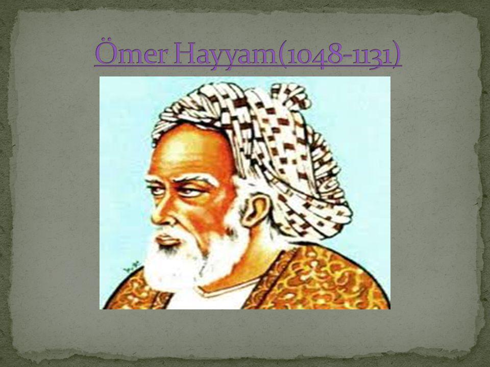 Ömer Hayyam(1048-1131)