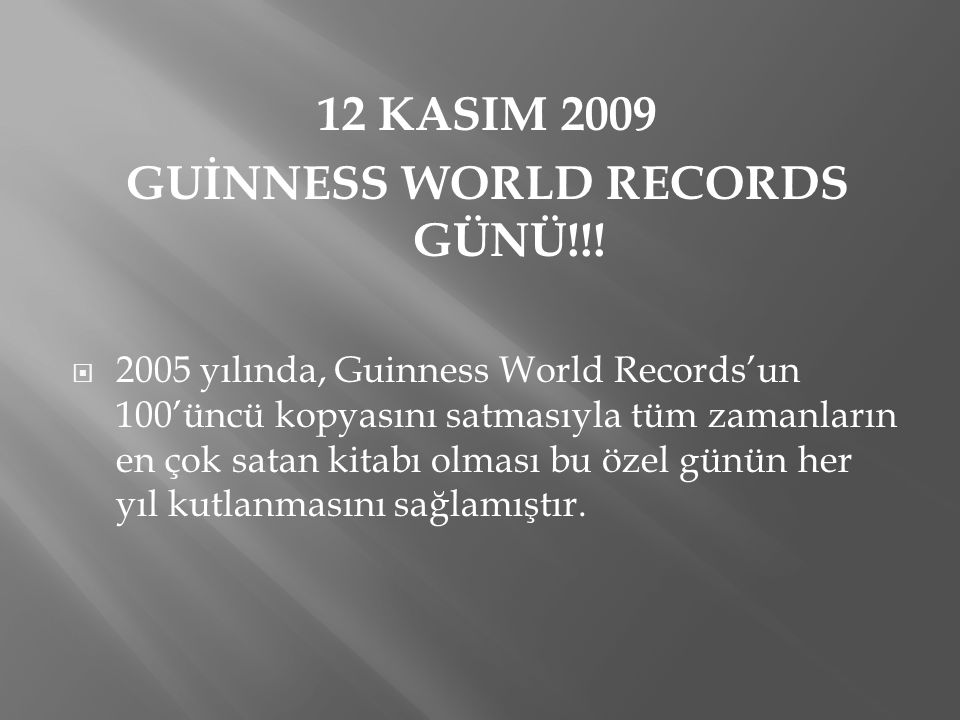 GUİNNESS WORLD RECORDS GÜNÜ!!!