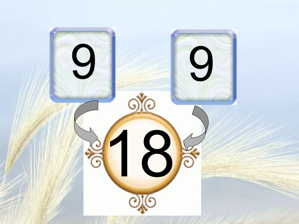 9 9 18