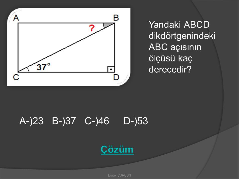 Yandaki ABCD dikdörtgenindeki ABC açısının ölçüsü kaç derecedir