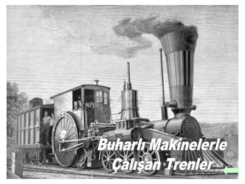 Buharlı Makinelerle Çalışan Trenler