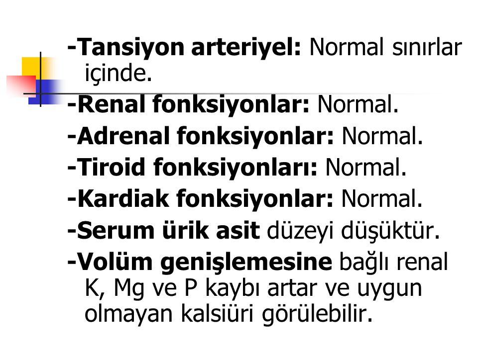 -Tansiyon arteriyel: Normal sınırlar içinde.