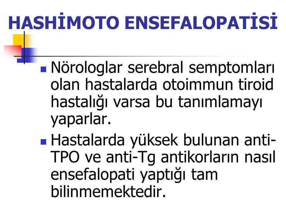 HASHİMOTO ENSEFALOPATİSİ