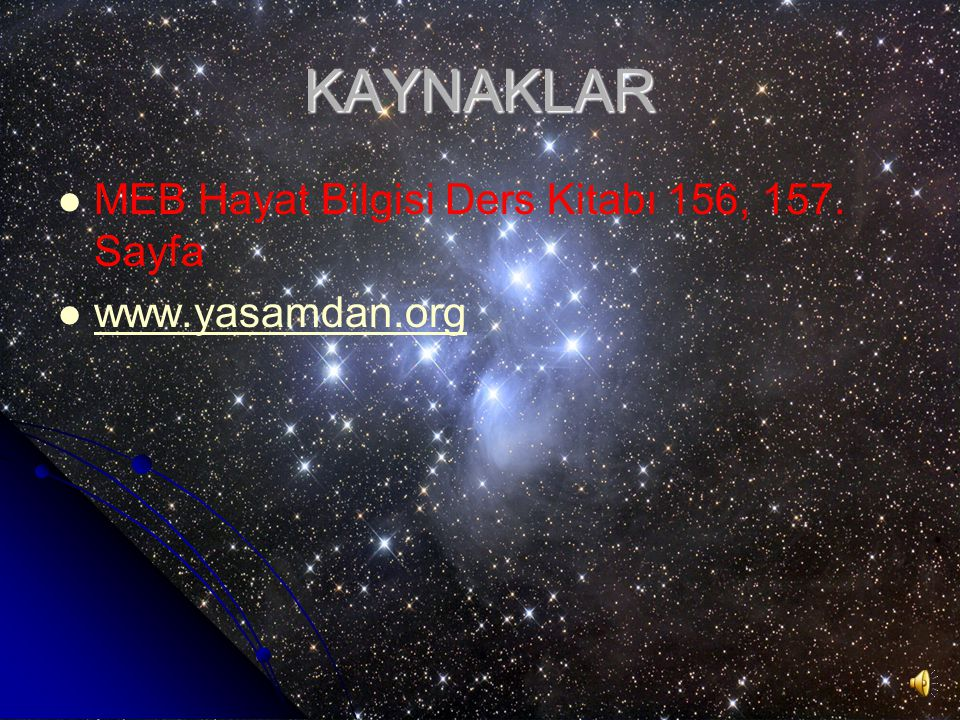 KAYNAKLAR MEB Hayat Bilgisi Ders Kitabı 156, 157. Sayfa